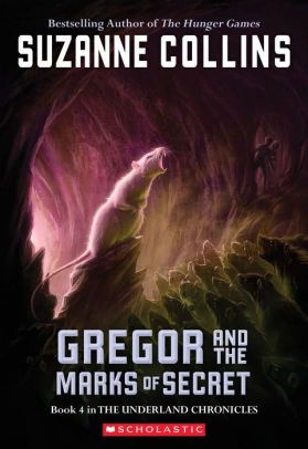 Gregor And The Marks Of Secret Underland Chronicles Series 4 Paperback In 2020 Suzanne Collins Heroes Book Lunar Chronicles Books