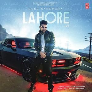 Lahore - Guru Randhawa - Mp3 Song Download PagalWorld com