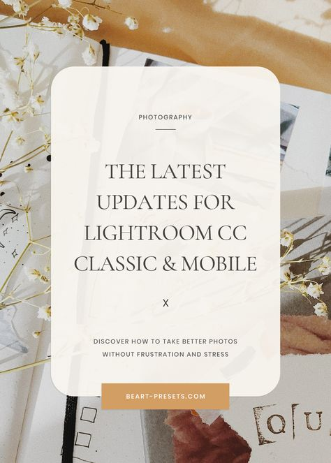 The Latest Updates for Lightroom, Classic, and Mobile