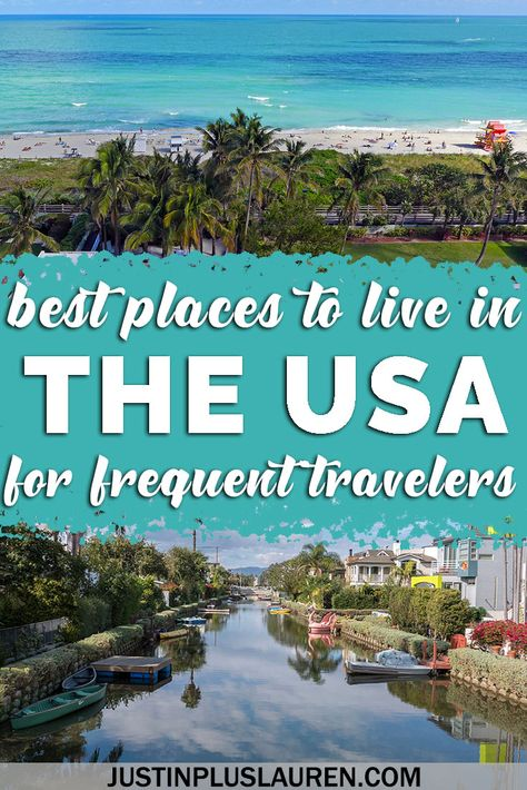 10 Best Places to Live in the US for Frequent Flyers: Amazing Home Base Cities for World Travel
