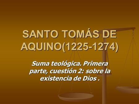 Santo Tomás De Aquino Santo Tomas De Aquino Existencia De Dios Santo Tomas