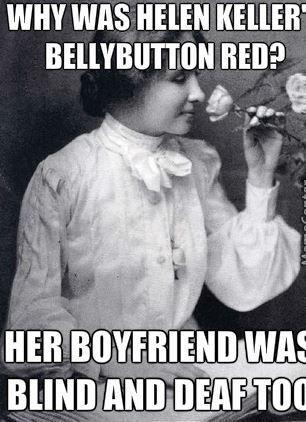 Helen Keller Jokes Jokes Jokes For Kids Jokes About Love
