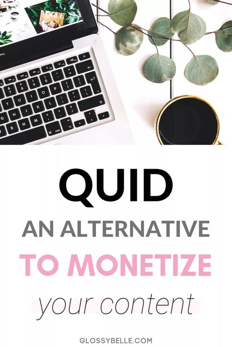 QUID: A Great Alternative To Monetize Your Content