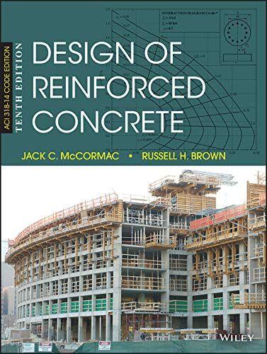 Design Of Reinforced Concrete In 2020 Reinforced Concrete Ebook