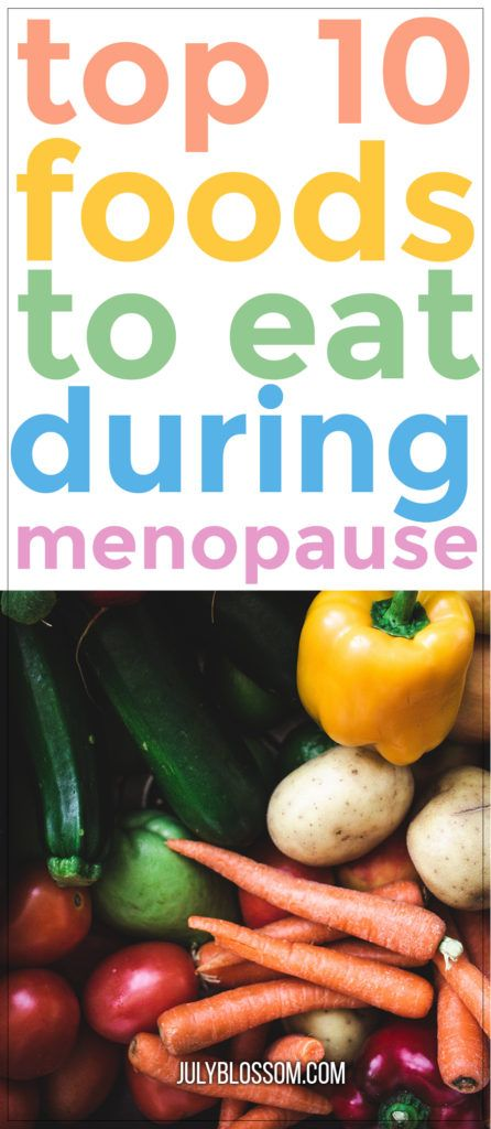 10 Best Foods to Eat During Menopause - ♡ July Blossom ♡