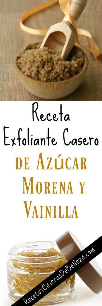 Receta Exfoliante Casero De Azúcar Morena Y Vainilla Exfoliante Casero Exfoliante Con Azucar Exfoliante Casero Para Pies