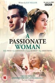 A Passionate Woman Watch And Stream Movie Online 1950 S Leeds Betty Billie Piper Is A Wife And Mother Whose Lif A Passionate Woman Woman Movie Women Tv