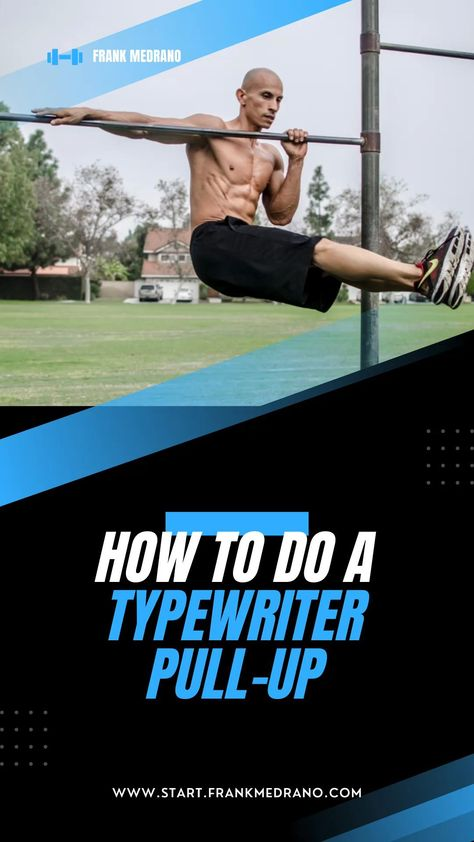 How to do a Typewriter PULL-UP!