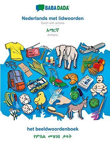BABADADA, Nederlands met lidwoorden - Amharic (in Geʽez script), het beeldwoordenboek - visual dictionary (in Geʽez script): Dutch with ... script),