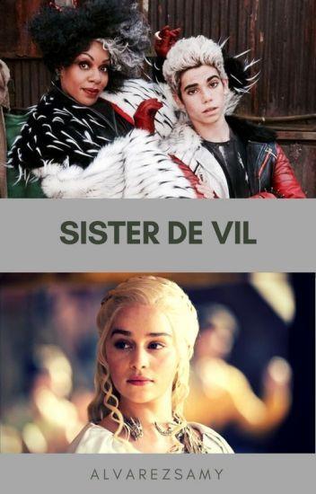 Sister De Vil (Editing)~ DISNEY DESCENDANTS   Descendants in
