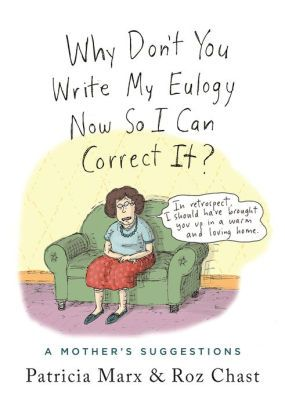 Pin By Catherine Tommasino On Books To Enjoy Eulogy Roz Chast Books