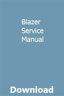 Blazer Service Manual Pdf Download Full Online Owners Manuals