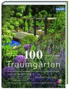 Gardening Tip 100 Dream Gardens Gardener Of Eden Dream Gardener Gardening Gardens Traumgarten Gartenbuch Gartenarten
