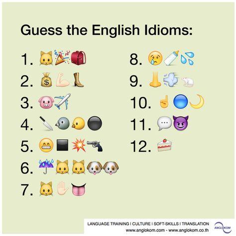 Guess The English Idioms Shown Using These Emoji Emoji English Learning Www Anglokom Com English Idioms Idioms Idioms And Phrases