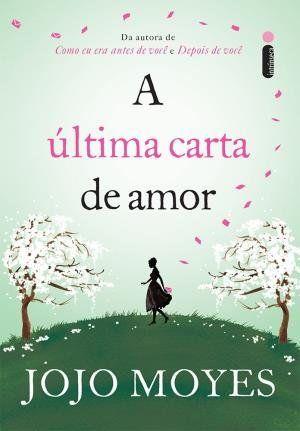 A Ultima Carta De Amor A Ultima Carta Cartas De Amor