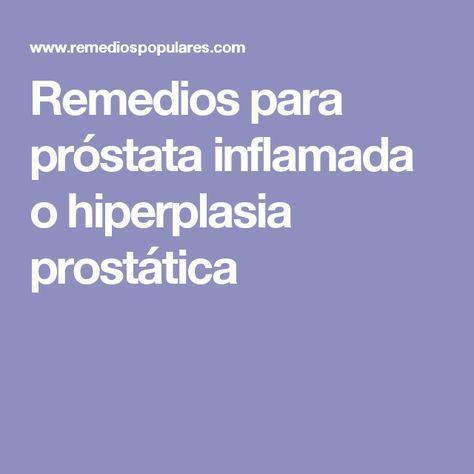 próstata agrandada y curas herbales completas