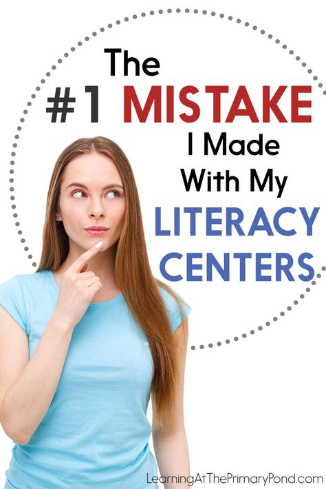 The #1 Mistake I Made with My Literacy Centers (And How I Fixed It) - Learning at the Primary Pond