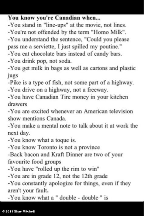 Canadian Humor: You know you're Canadian When... okay...but what does Shay…