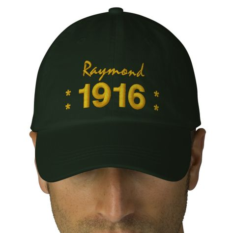 Born In 1916 Or Any Year 100th Birthday V07H GREEN Embroidered Hats Create Your Own Hat You Can Personalize For Special Occasion Add A Name