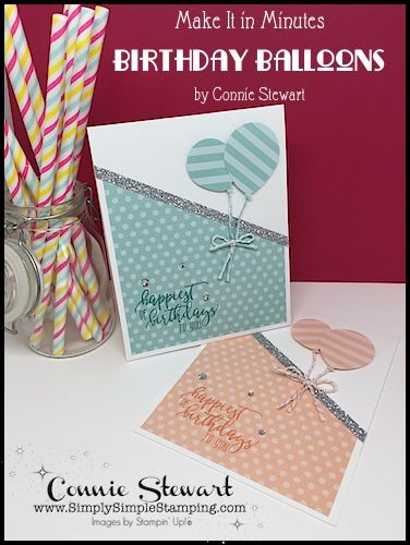 Birthday Balloons Make It In Minutes Video Simply Simple Stamping Card Making Birthday Birthday Balloons Simple Cards