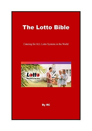 The Lotto Bible Catering For All Lotto Systems In The World By Cui Richard Lotto Lotto Lottery Bible