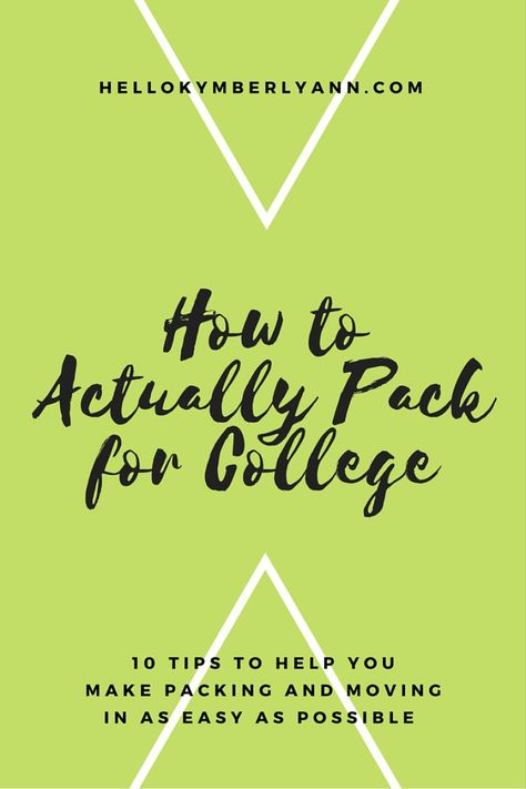 How to Actually Pack for College » Hello Kymberly Ann