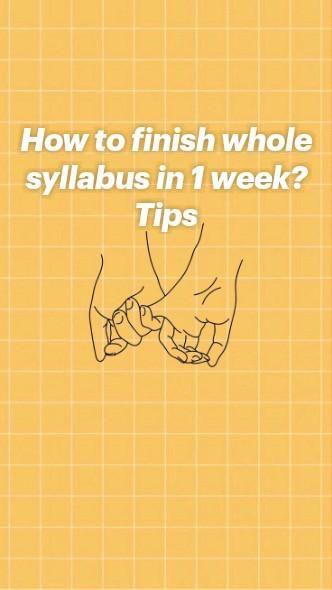 How to finish whole syllabus in 1 week? Tips