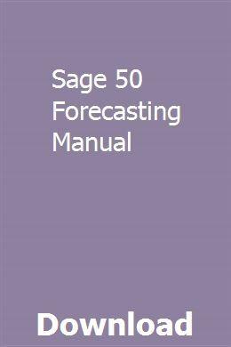 Sage 50 Forecasting Manual | jaimimenca | Manual, User guide