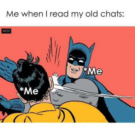Old chat🤪🤭