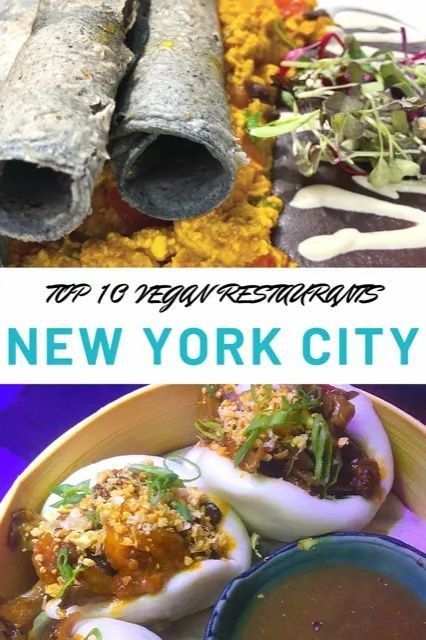 Top 10 Vegan Restaurants In New York City The Top Ten Traveler In 2020 Vegan Restaurants Williamsburg Food Restaurant New York
