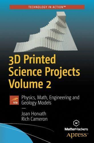 3D Printed Science Projects Volume 2 Pdf Download e-Book