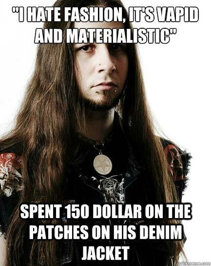 Patches Are Metal No Matter What The Cost Metal Meme Black