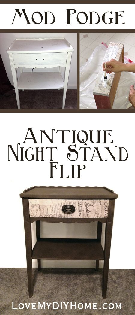 Antique Night Stand Flip Using Mod Podge and Spray Paint {Love My DIY Home} #antique #spraypaint #modpodge