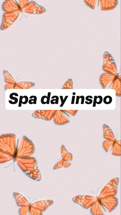 Spa day inspo