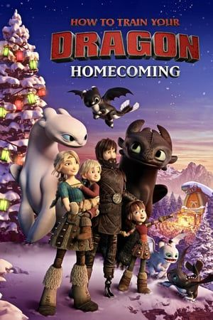 How To Train Your Dragon Homecoming 2019 How To Train Your Dragon Httyd Bioskop