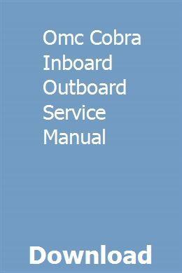 Omc Cobra Inboard Outboard Service Manual Repair Manuals Oldsmobile Oldsmobile Cutlass