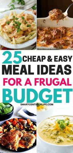 25 Cheap And Easy Meals Ideas For A Frugal Budget Healthy