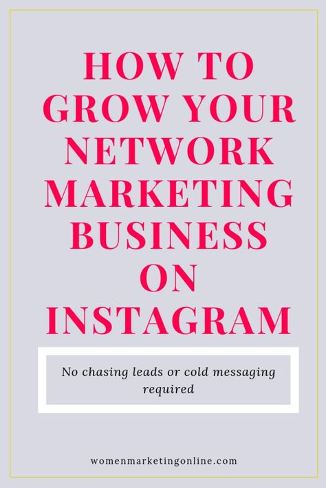 How to Grow your Network Marketing Business on Instagram