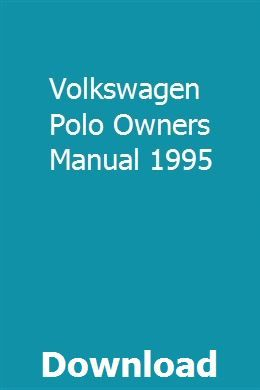 Volkswagen Polo Owners Manual 1995 With Images Study Guide Owners Manuals Excavator For Sale