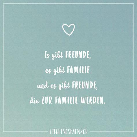 Visual Statements®️ Es gibt Freunde, es gibt Familie und es gibt Freunde, die zur Familie werden. Sprüche / Zitate / Quotes / Lieblingsmensch / Freundschaft / Beziehung / Liebe / Familie / tiefgründig / lustig / schön / nachdenken