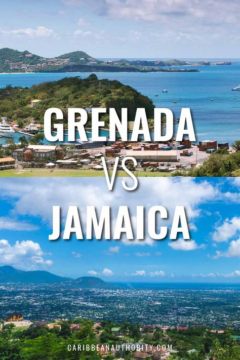 Should you go on vacation to Grenada or Jamaica?