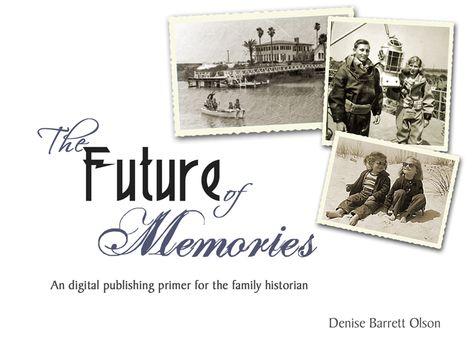 The Future of Memories