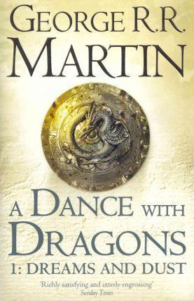 A Dance With Dragons Part 1 Dreams And Dust Pdf Download Ebooka
