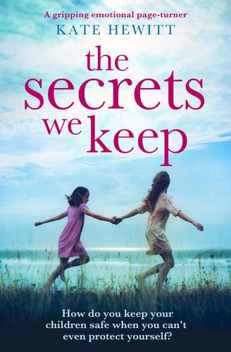 Pdf Free Download The Secrets We Keep By Kate Hewitt The Secrets We Keep By Kate Hewitt Pdf Free Download The Secret Book Page Turner Books