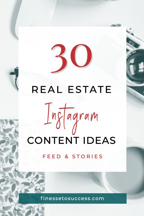 30 Instagram Real Estate Content Ideas for Feed and Stories