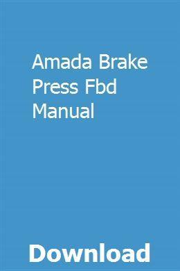 Amada Brake Press Fbd Manual Chevy Express Repair Manuals Bar
