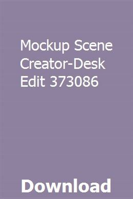 Mockup Scene Creator Desk Edit 373086 Download Scene Creator The Creator Mockup