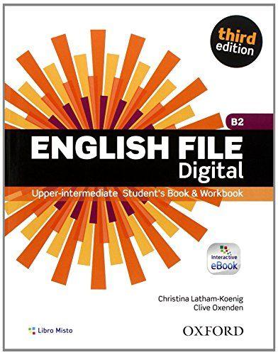 Scaricare English File Digital Upper Intermediate Plus Entry Checker Student S Book Workbook With Teacher Books English File English Book