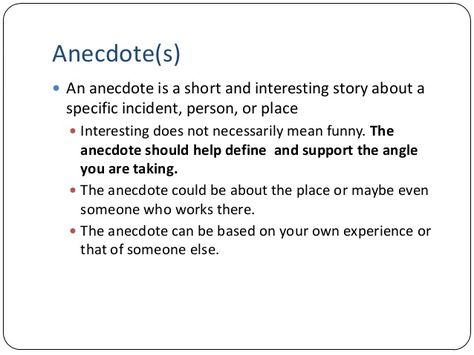 Anecdotes Can Be Used To Support Your Thesis