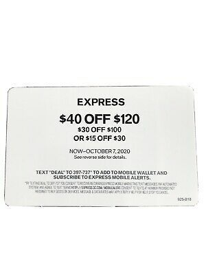 Express Coupon 40 Off 120 Or 30 Off 100 Or 15 Off 30 Exp October 7 20 Express Coupons Coupons Expressions